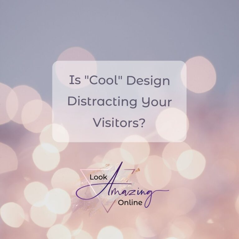 Is Cool Design Distracting Your Visitors