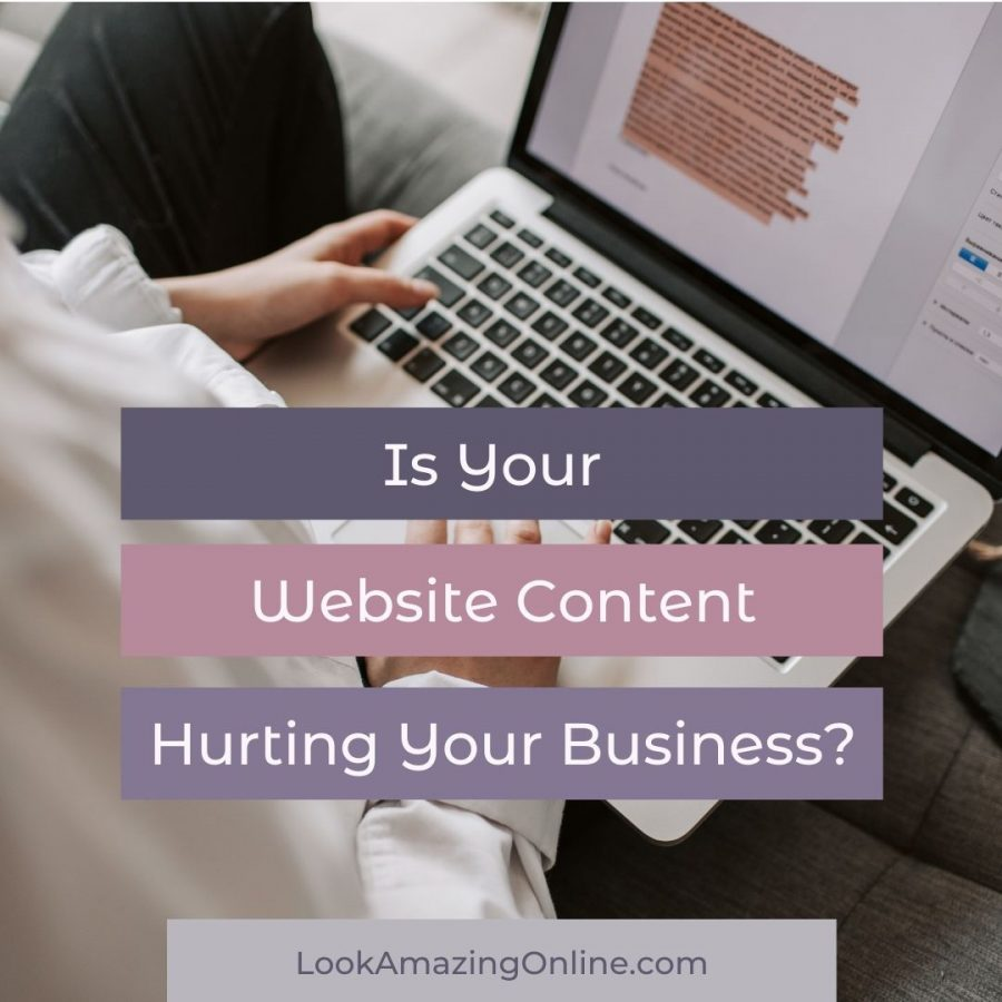 Is your Website Content Hurting Your Business